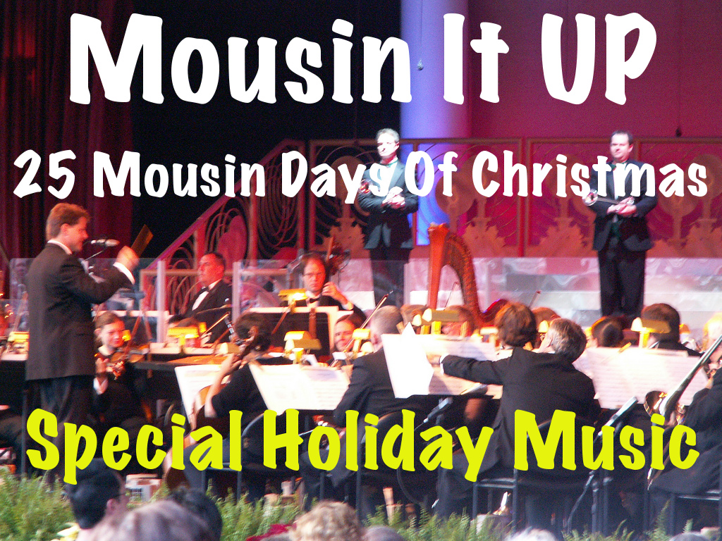 25 Mousin Days of Christmas - Special Holiday Music