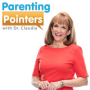 Artwork for Parenting Pointers with Dr. Claudia - Episode 834