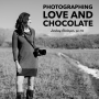 Artwork for #103: Photographing Love and Chocolate - Lindsay Abshagen