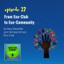 Artwork for 027: From Eco-Club to Eco-Community: The SMRT Eco-Club in Bristol, England