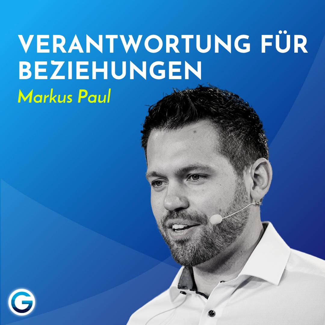 Mit Menschen verbinden lernen: Wie du bessere Beziehungen mit anderen& dir selbst führst // Markus Paul