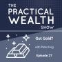 Artwork for Got Gold? with Peter Hug - Episode 27