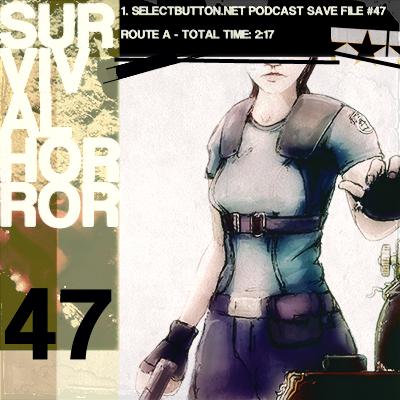 Episode #47: Survival Horror