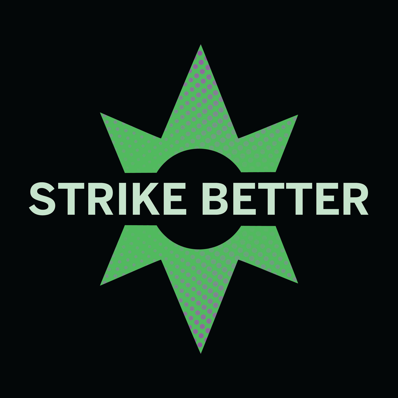 Strike Better Podcast show art
