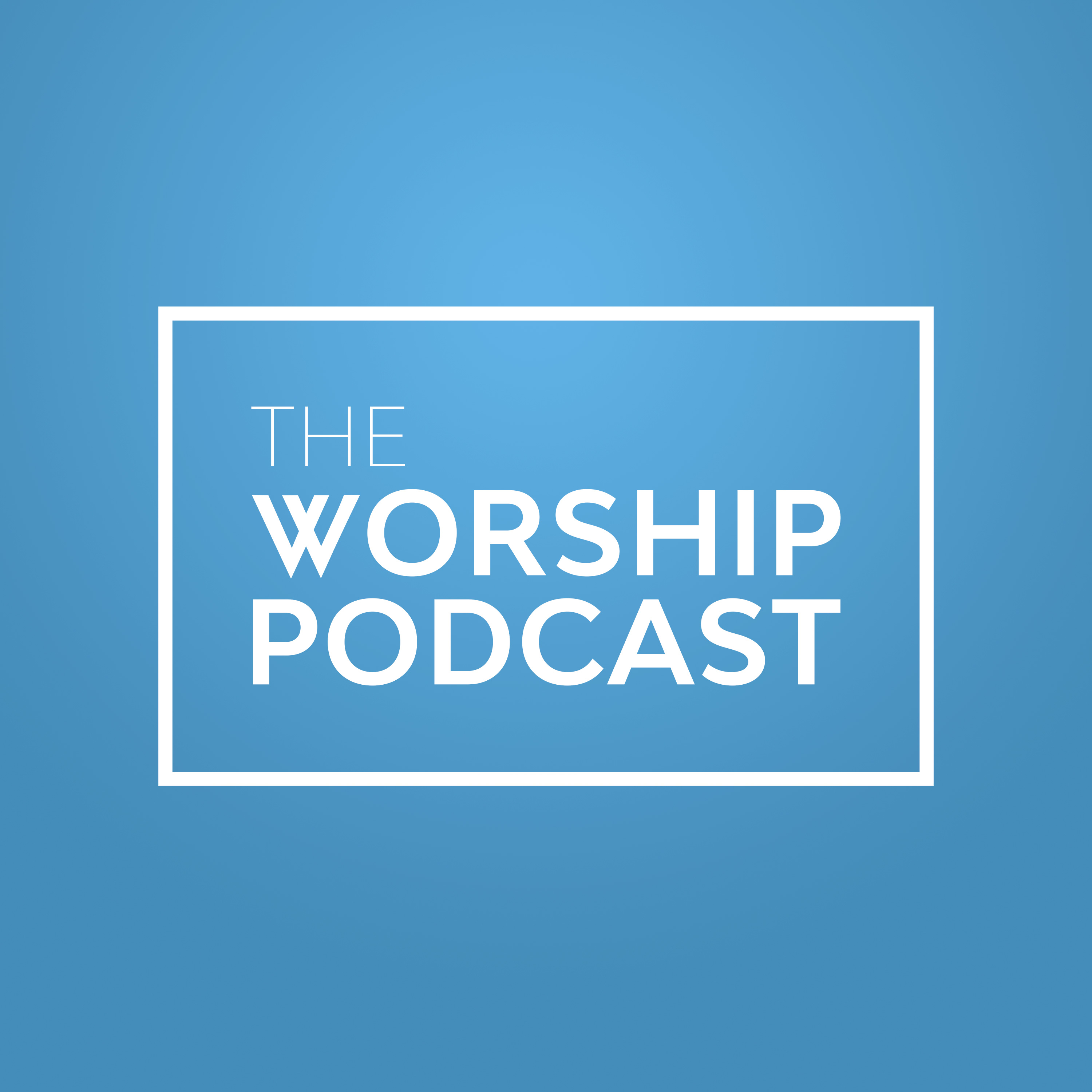 The Worship Podcast show art