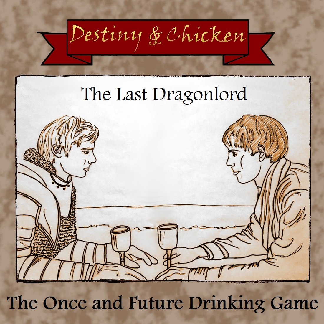 The Once And Future Drinking Game - The Last Dragonlord