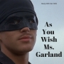 Artwork for As You Wish Miss Garland | Trending Tuesday Costume Finale | Sleep to Strange