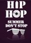 Artwork for Hip-Hop Summer Don't Stop (2014 Refix)