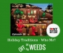 Artwork for Holiday Traditions - Who Me? | Off in the Weeds 036