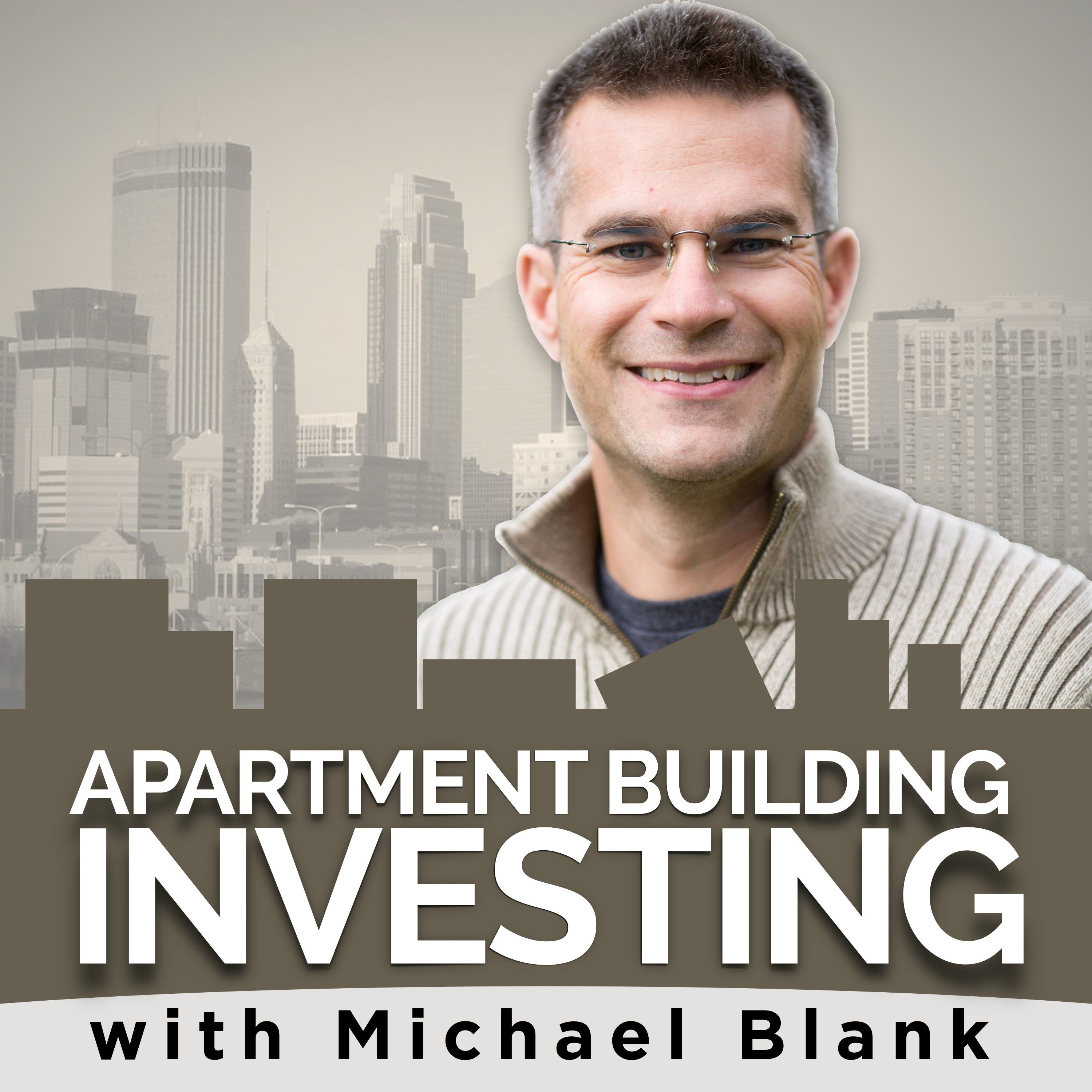 Apartment Building Investing with Michael Blank Podcast show art