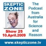 Artwork for The Skeptic Zone #25 - 10.April.2009