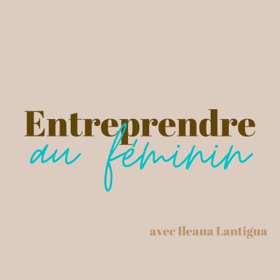 Entreprendre au Feminin show image
