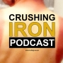 Artwork for #100 - Insights from One Year of Crushing Iron Podcasts