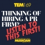 Artwork for TEM169: Thinking of hiring a PR firm? Listen to this first!