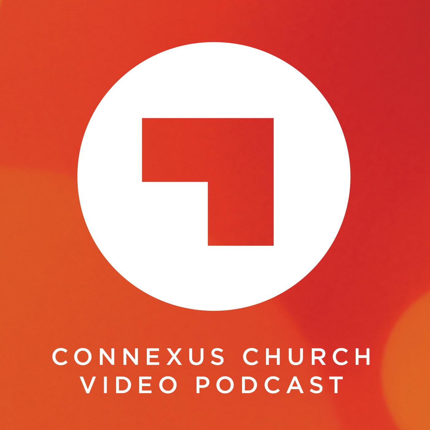 Connexus Church Video Podcast show art