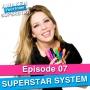 Artwork for 07 The Seven Step Superstar Business Building System