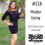 Artwork for 216: Mindful Eating with Chantel Ray