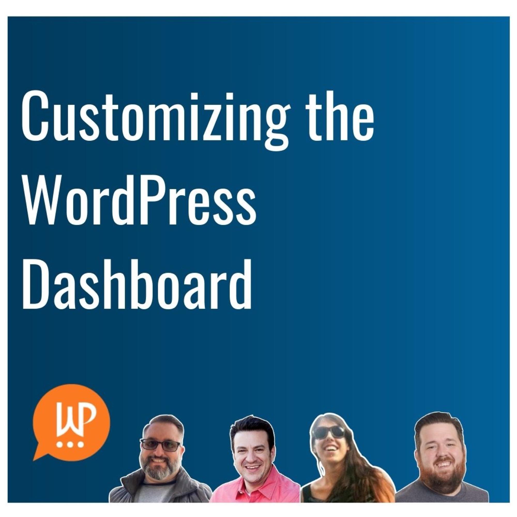EP386 – Customizing the WordPress Dashboard
