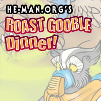 Episode 069 - He-Man.org's Roast Gooble Dinner