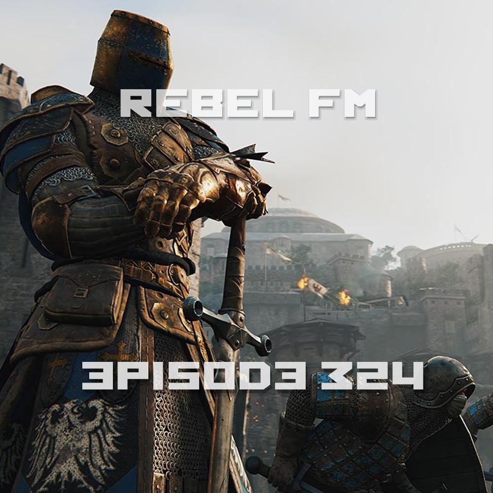 Rebel FM Episode 324 - 02/10/2016