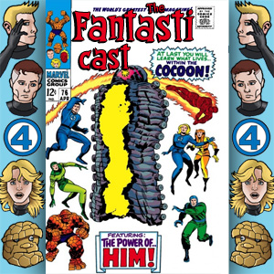 Episode 76: Fantastic Four #67 - When Opens The Cocoon