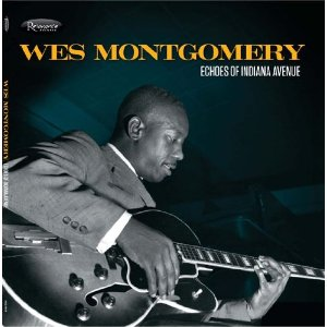 Podcast 262: Celebrating Wes Montgomery with an Historic Release