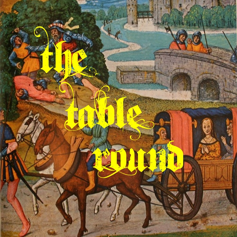 08- The Table Round