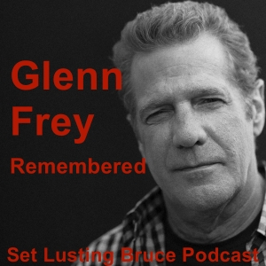 B-Side Special - Glenn Frey Remembered