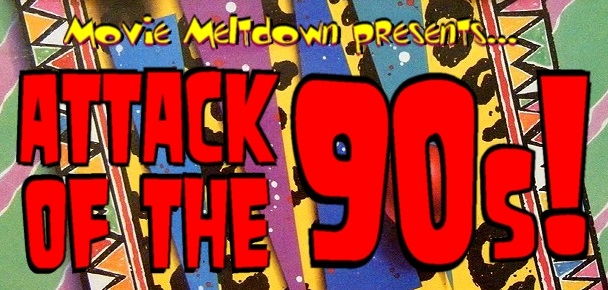 Attack of the 90s!