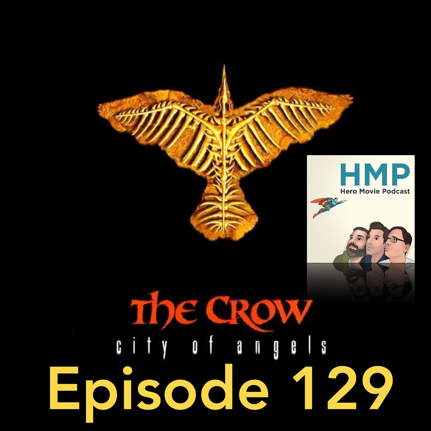 Episode 129- The Crow- City of Angles