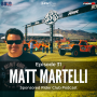 Artwork for #31 - Matt Martelli of Mad Media and the Mint 400 talks social media virality with Gymkhana/XP1K, brand building, and pushing yourself