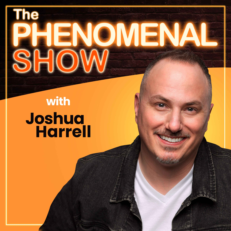 The Phenomenal Show with Joshua Harrell show art
