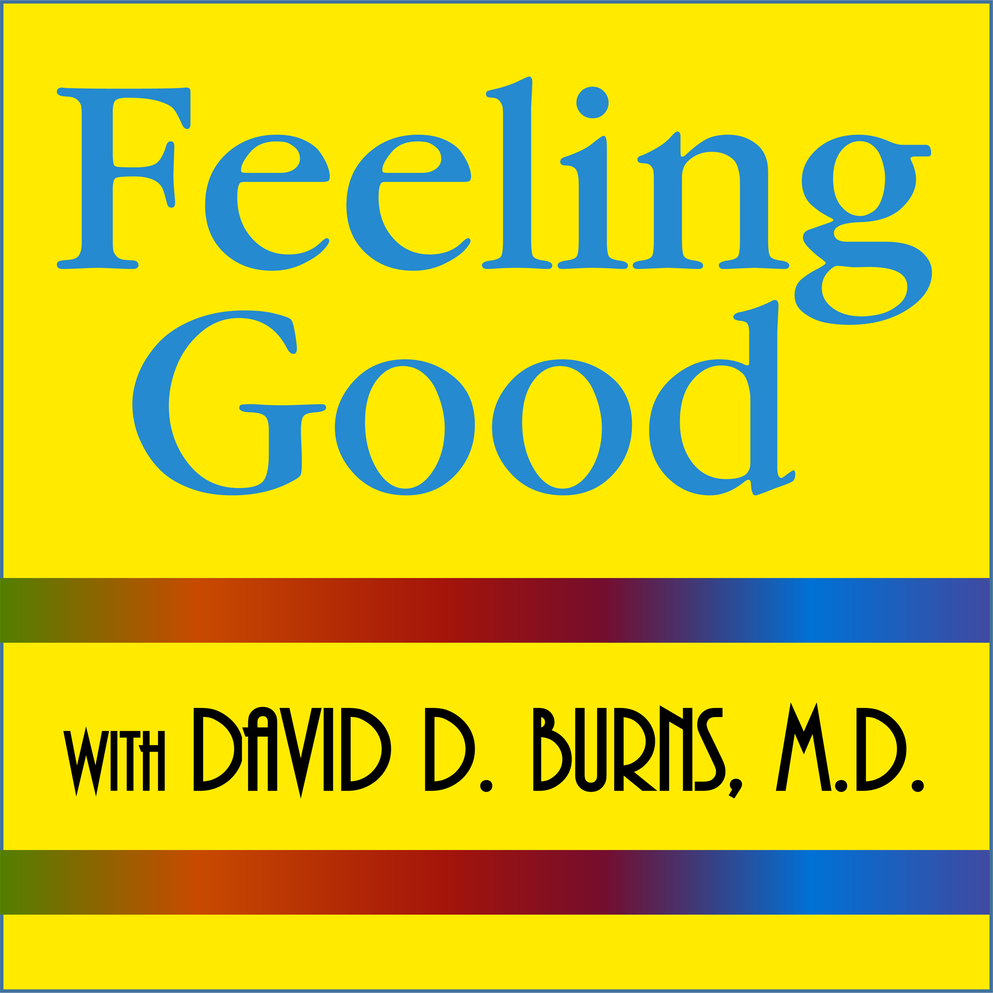 Feeling Good Podcast | TEAM-CBT - The New Mood Therapy show art