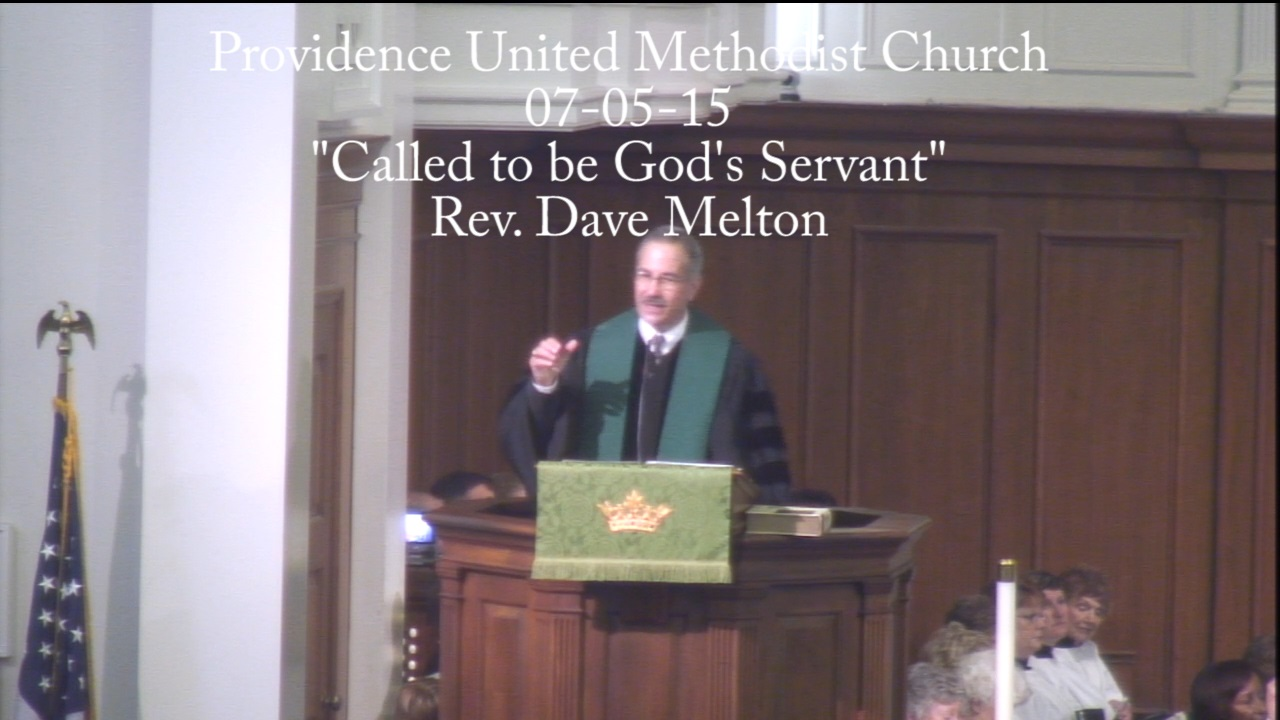 "Traditional Sermon ""Called to be God's Servant"""
