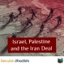 Artwork for EP54: Israel, Palestine and the Iran Deal
