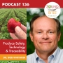 Artwork for Produce Safety, Technology & Traceability – Dr. Bob Whitaker