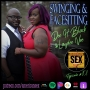 Artwork for Swinging & Facesitting with Dee H. Black & Laydee Vee - Ep 101