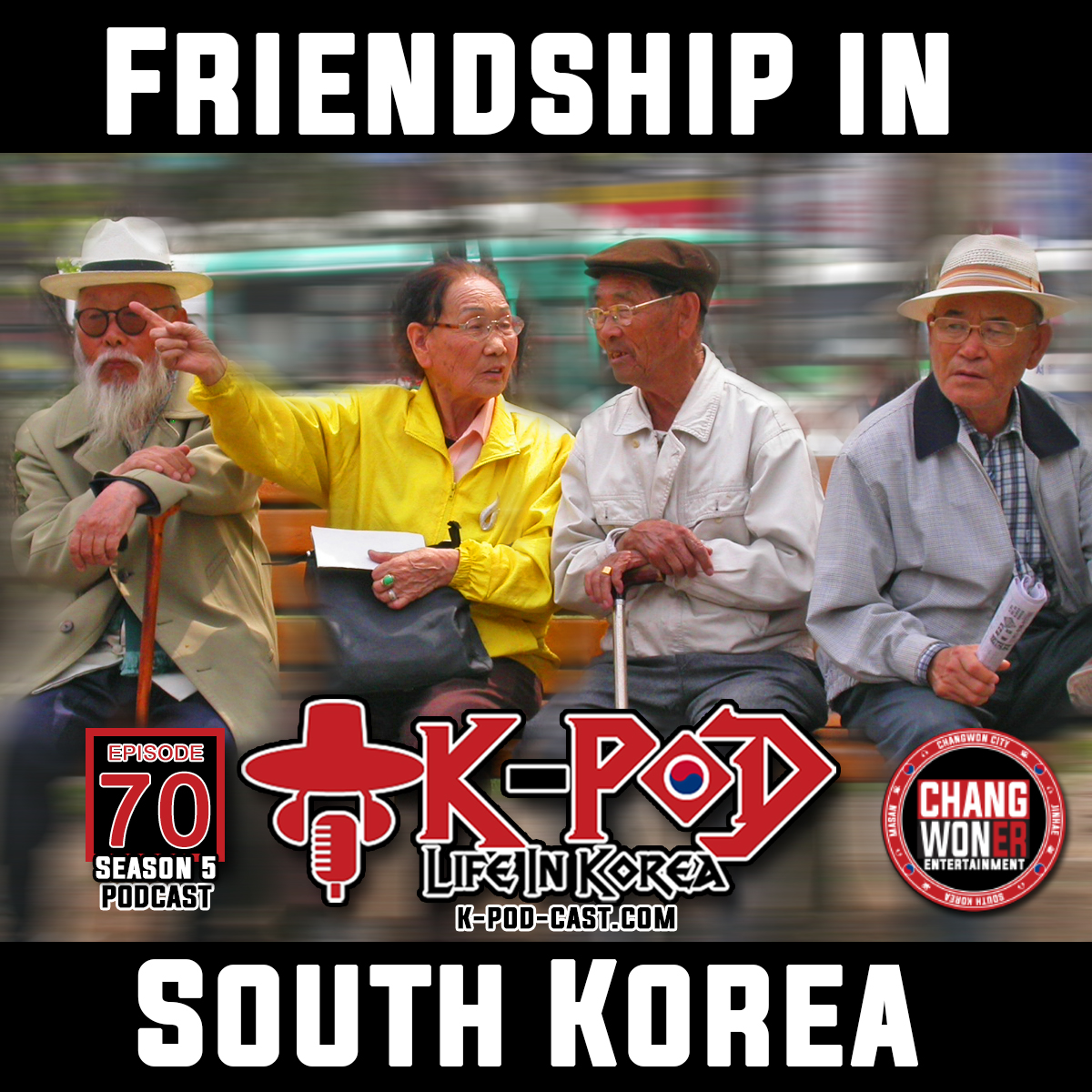 Friendship In South Korea (Episode 70) show art