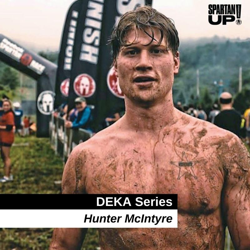 Live Like a Titan with Hunter McIntyre / DEKA