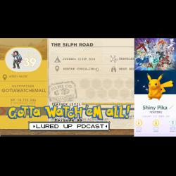 Gotta Watch'em All - A Pokémon Podcast: Gotta Watch'em All