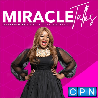 Miracle Talks with Nancy Joy Dozier show image