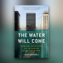 "Artwork for Ep 63: Inside the WSJ's Book List; Jeff Goodell's ""The Water Will Come"""