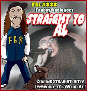 Fanboy Radio #338 - Weird Al Yankovic