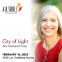 Artwork for 'CITY OF LIGHT' - A sermon by Rev. Barbara Prose (Traditional Service)