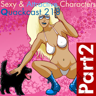 Episode 218 - Sexy and attractive characters, Part 2