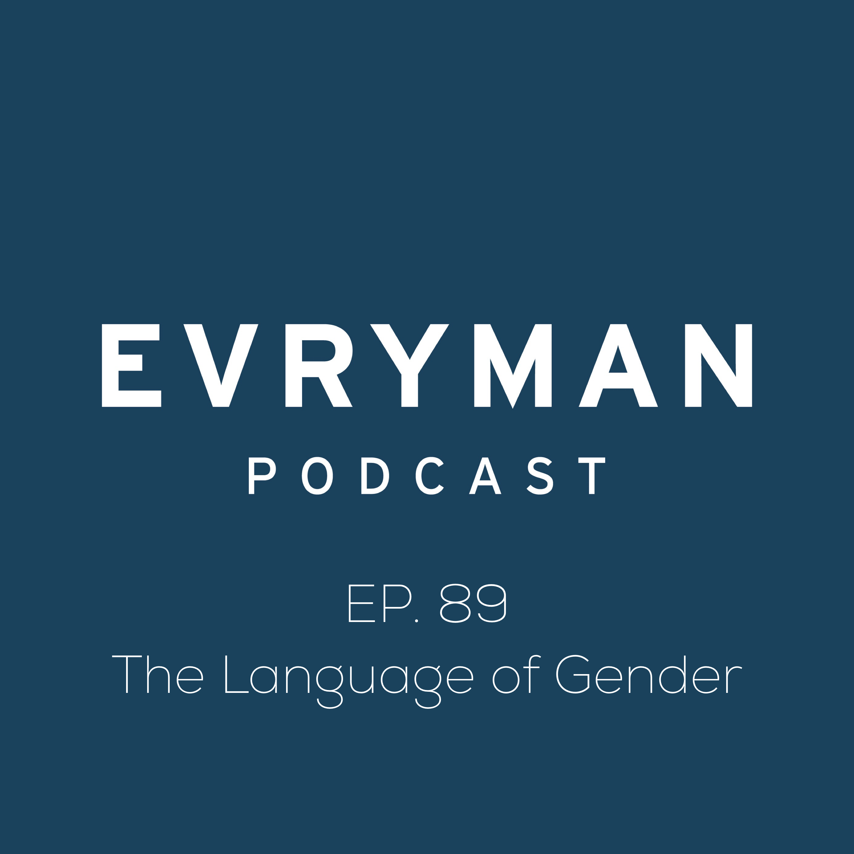 Episode: 089 The Language of Gender  show art