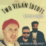 Artwork for Two Vegan Idiots with Paul Chowdhry!