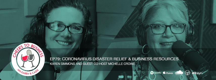 Coronavirus: Disaster Relief and Business Resources on Cheers To Business