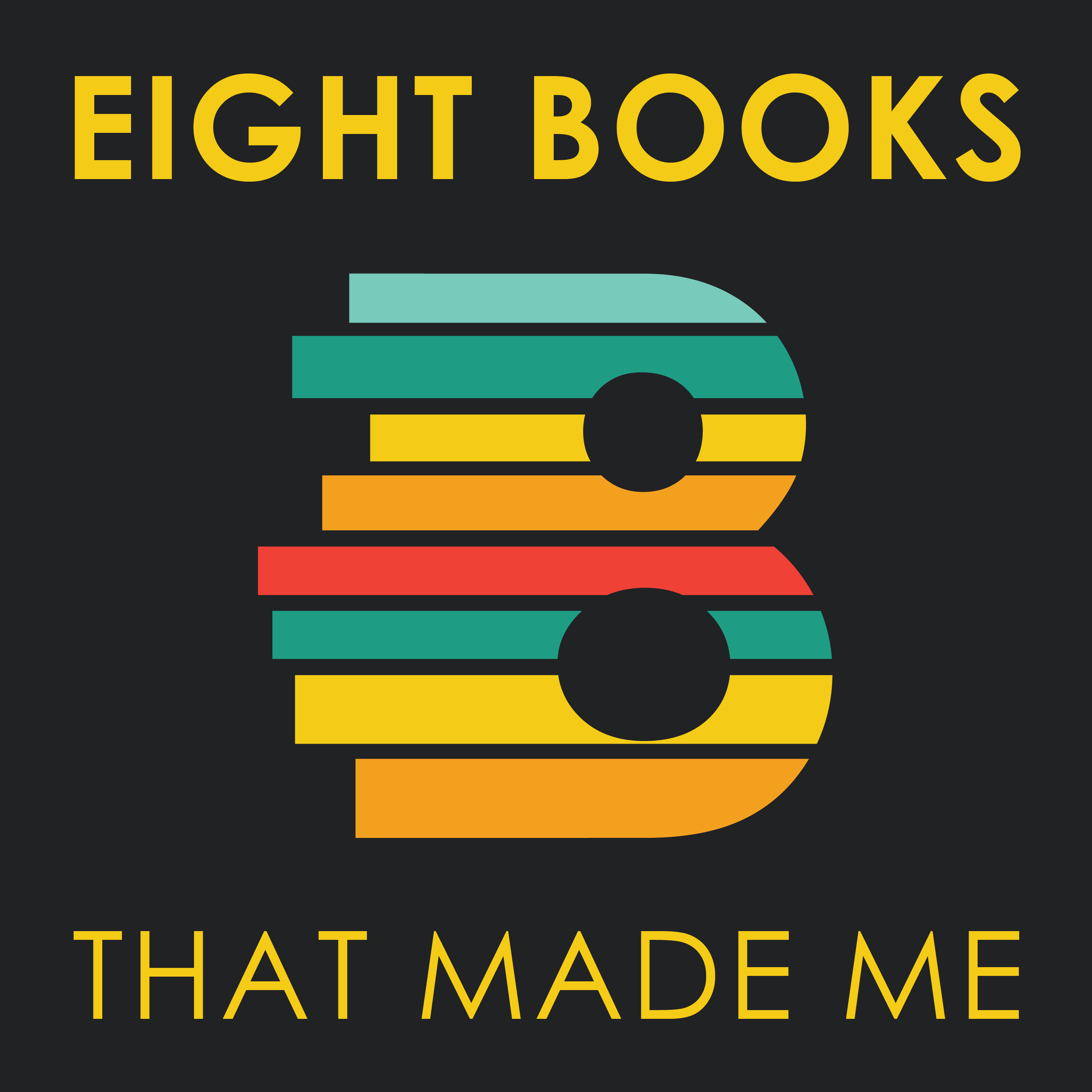 Eight Books That Made Me show art