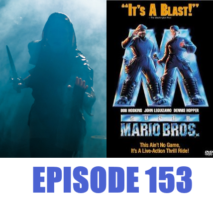 Episode 153 - Dark Dungeons and Super Mario Brothers